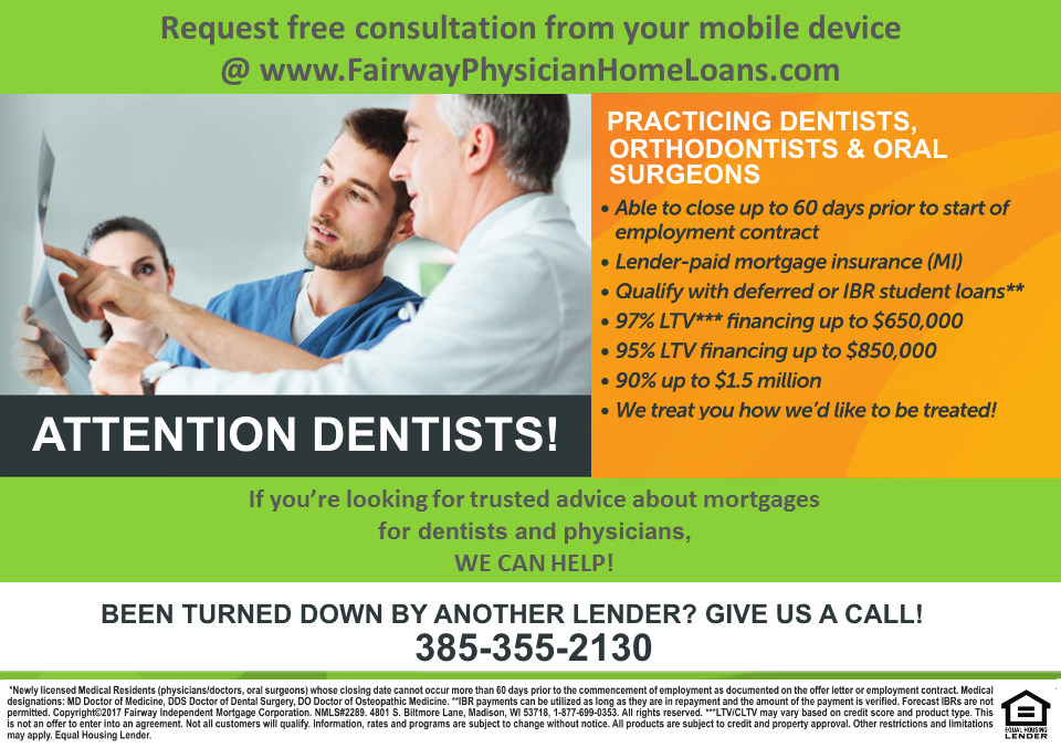 Dentists, orthodontists & oral surgeons can get a doctor mortgage