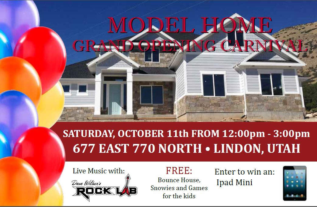 Model Home Come to our Model Home Grand Opening Carnival
