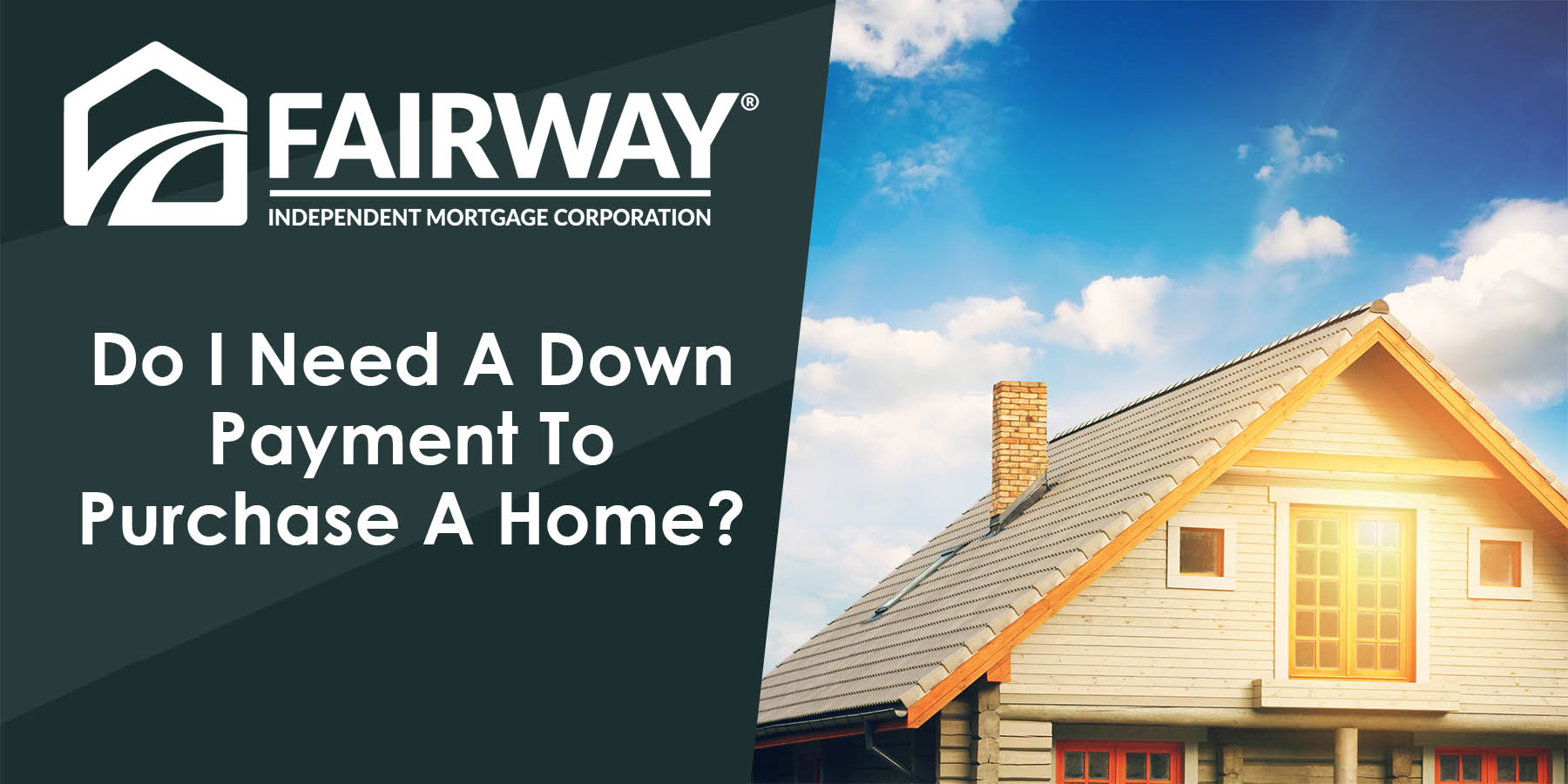 Do I Need A Down Payment To Purchase A Home?