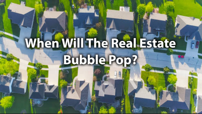 When Will The Real Estate Bubble Pop? – A look into the Supply and Demand of the Housing Market
